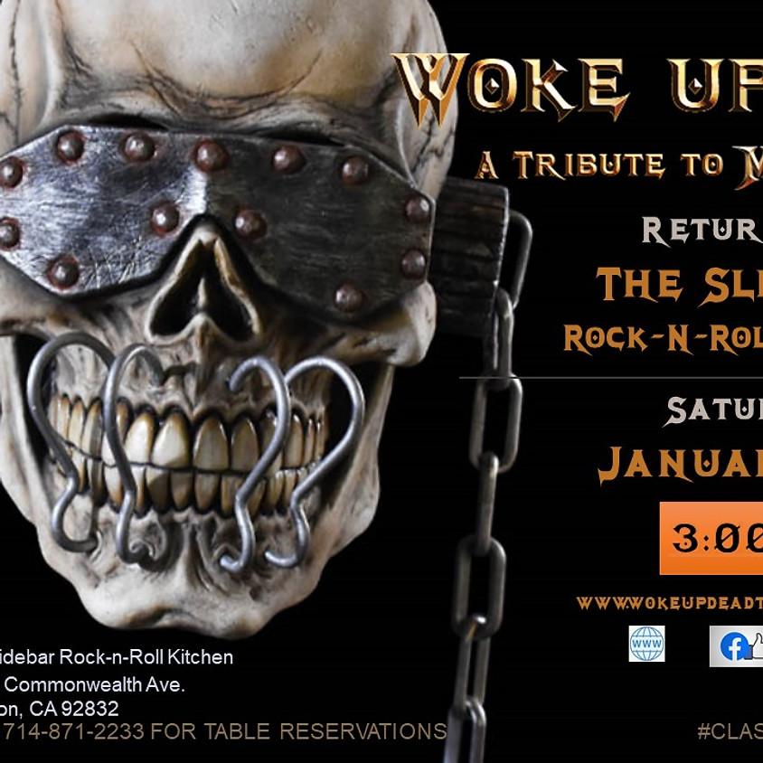 Woke Up Dead Returns to The Slidebar!
