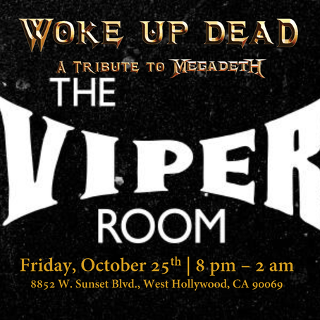 Woke Up Dead Invades Hollywood at the Viper Room - with Maiden USA and more!
