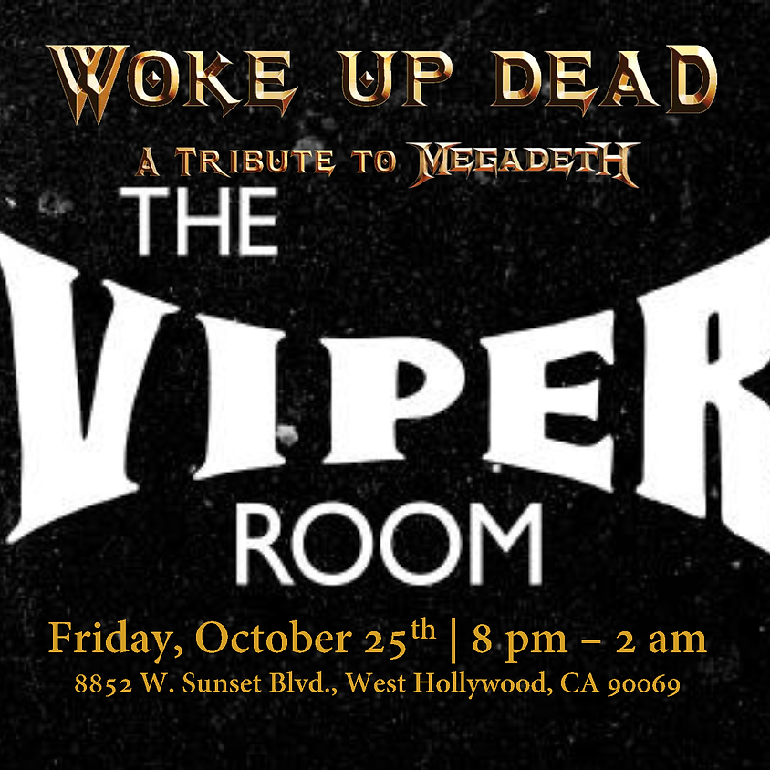 Woke Up Dead Invades Hollywood and The Viper Room
