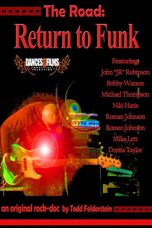The Road: Return to Funk (Music Documentary-FREE)
