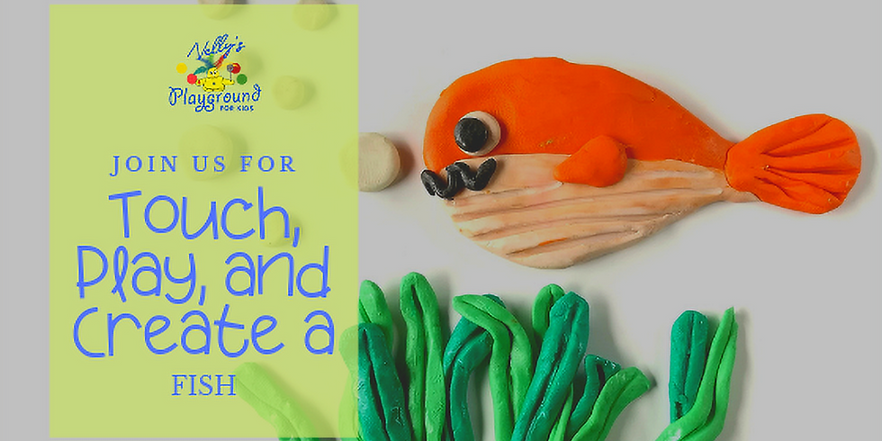 Touch, Play, and Create a Fish