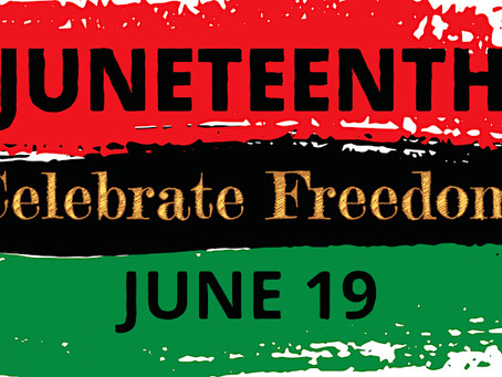 Celebrate Juneteenth!
