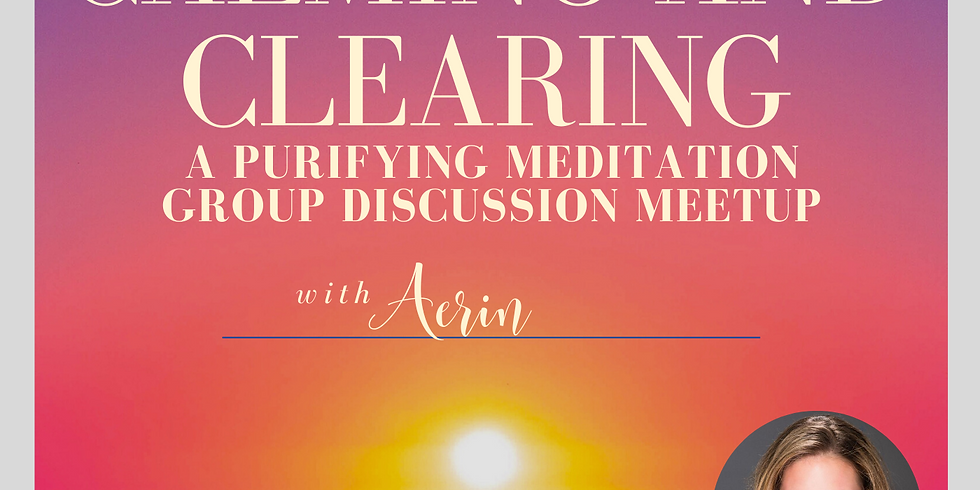 Wed. 9/9 Clearing Energy and Cutting Cords Calming Group Meditation