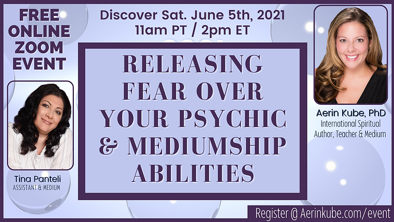 FREE - Releasing Fear Over Your Psychic & Mediumship Abilities