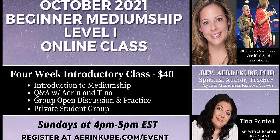 OCTOBER Introductory Mediumship Beginner Level I