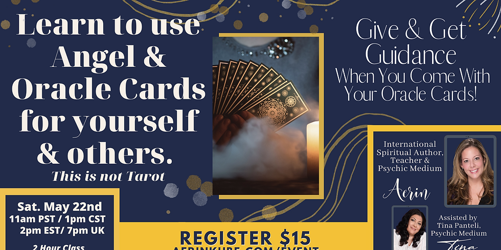 Learn To Use Angel & Oracle Cards For Yourself & Others