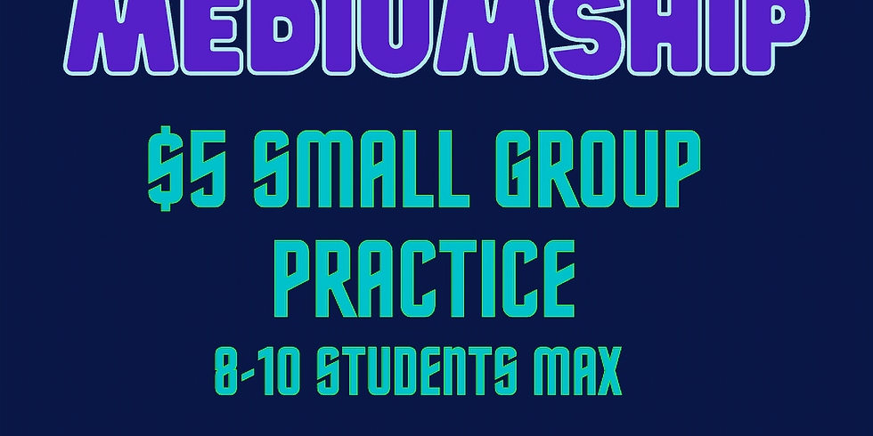 Small Group Beginner Mediumship Practice