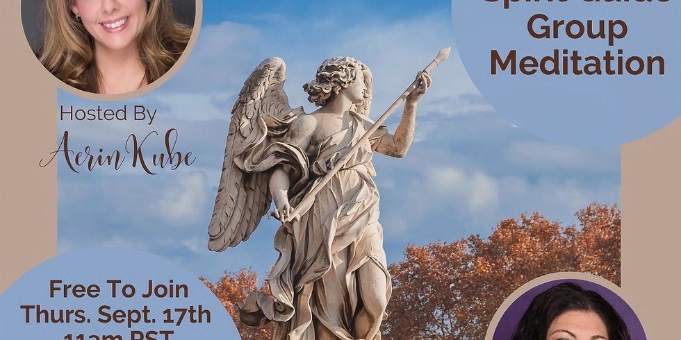Thurs. 9/17 Meet Your Spirit Guide Group Meditation