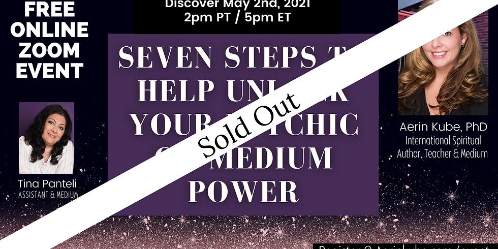 FREE - Seven Steps To Help Unlock Your Psychic & Medium Power