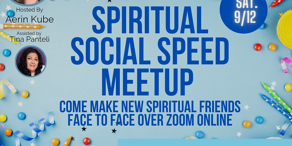 9/12 Spiritual Social Speed Meetup