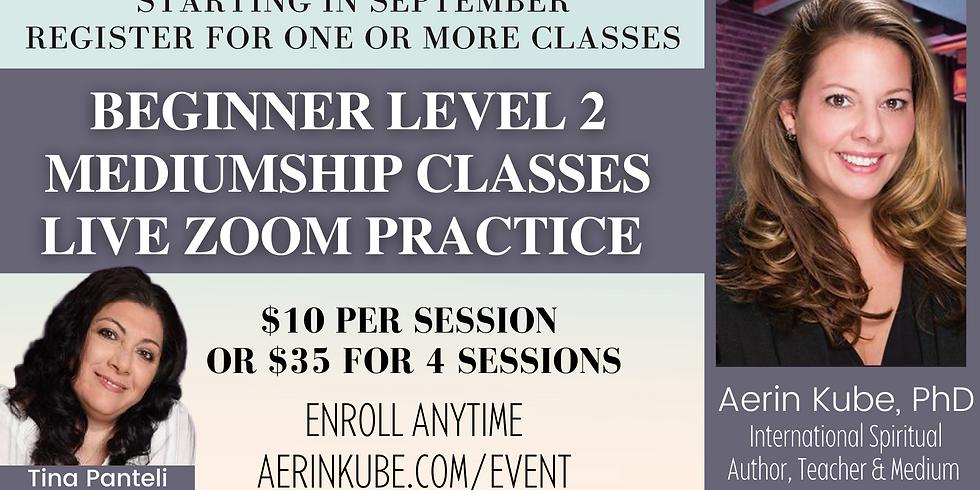 Beginner Level 2 Mediumship Live Practice Class