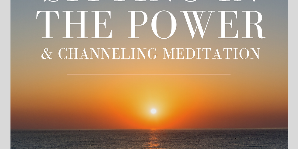 Wed. 9/23 Sit In The Power Channeling Group Meditation