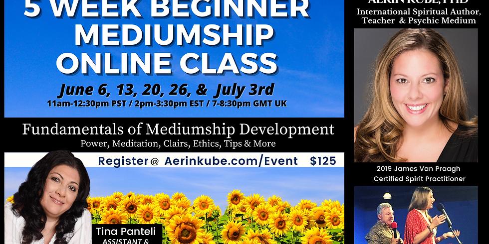 June Beginner 5 Week Mediumship Class