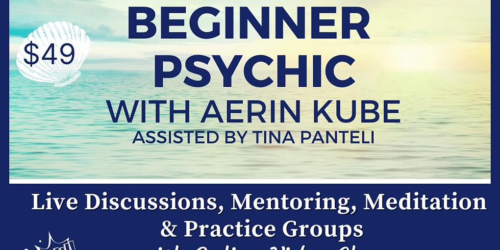 4 Week July-Aug Beginner Psychic Class Mentoring