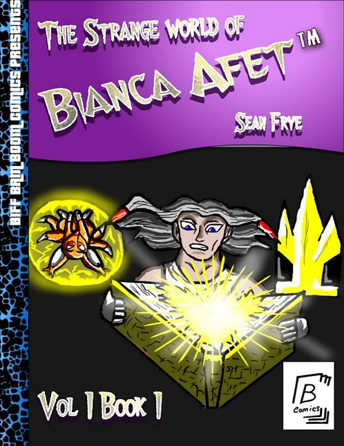 The Strange World of Bianca Afet Vol 1 Book 1 (Digital)