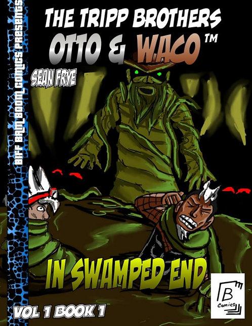 The Tripp Brothers: Otto & Waco Vol 1 Book 1 (Digital)