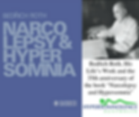 "Bedřich Roth, His Life's Work and the 35th anniversary of the book ""Narcolepsy and Hypersomnia"""
