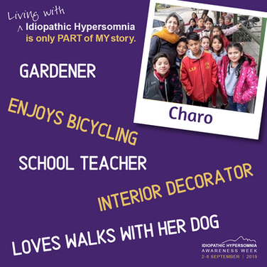 I am Charo from Argentina. Living with Idiopathic Hypersomnia is only part of my story.