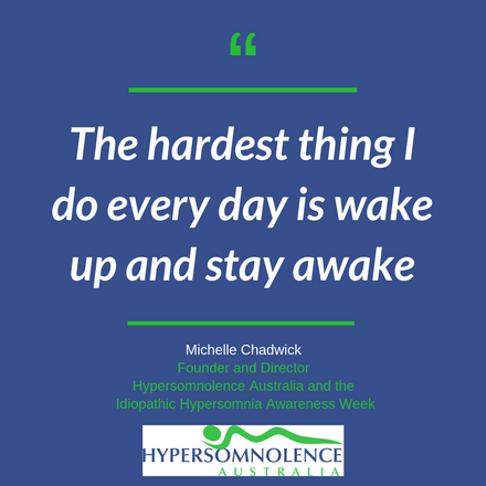 The hardest thing I do every day is wake up and stay awake.