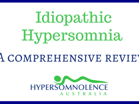 Idiopathic Hypersomnia - A Comprehensive Review