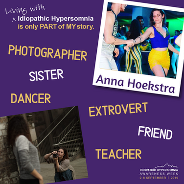 I'm Anna, living with Idiopathic Hypersomnia is only part of my story.