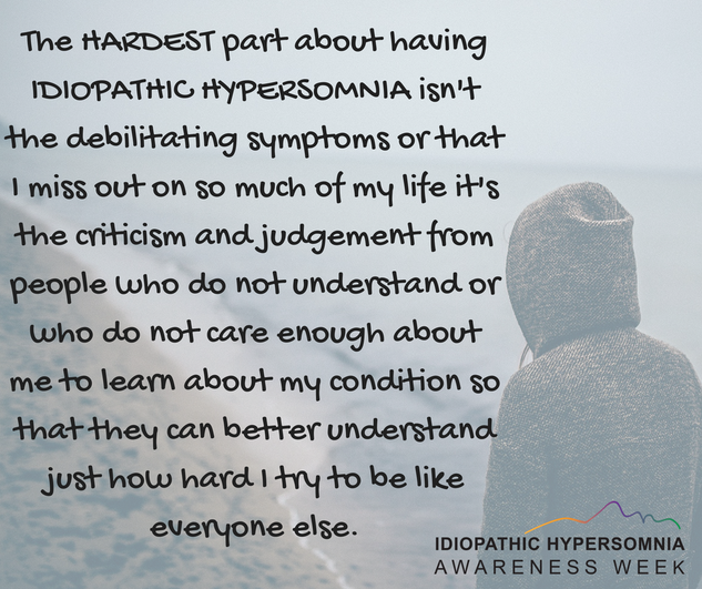 The hardest part about having idiopathic hypersomnia...