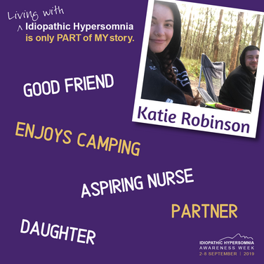 I am a daughter, a partner and a friend. I may have Idiopathic Hypersomnia but I don't let that stop me from doing what I love and from living my best life.