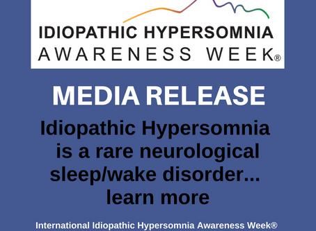 Idiopathic Hypersomnia Awareness Week® Media Release