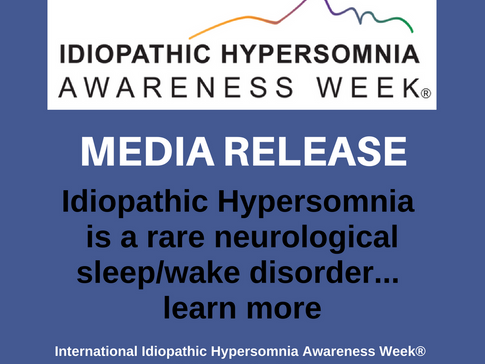 Idiopathic Hypersomnia Awareness Week® Media Release