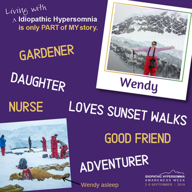 Hi I'm Wendy. Living with Idiopathic Hypersomnia is only part of my story.