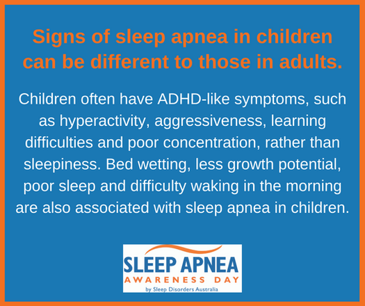 Signs of sleep apnea in children can be different to adults