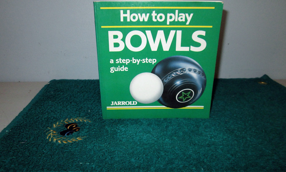 Book - How to play bowls - A Step by Step Guide