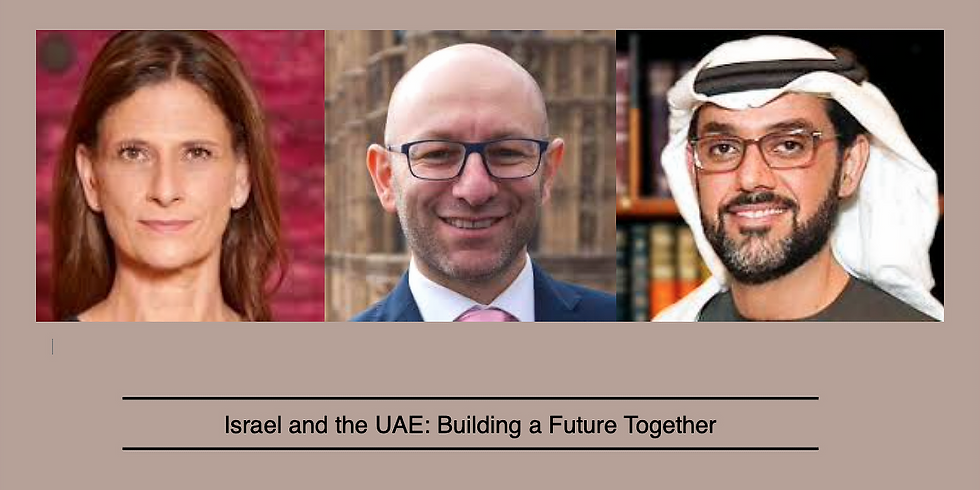 ISRAEL & THE UAE: BUILDING A FUTURE TOGETHER