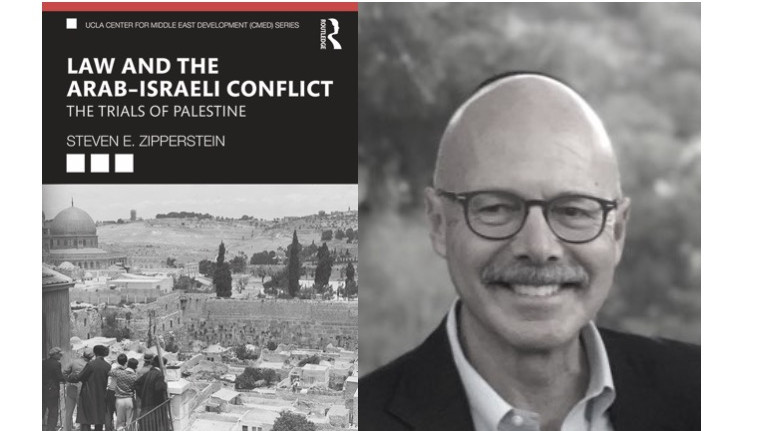 LAW AND THE ARAB-ISRAELI CONFLICT WITH STEVEN E. ZIPPERSTEIN