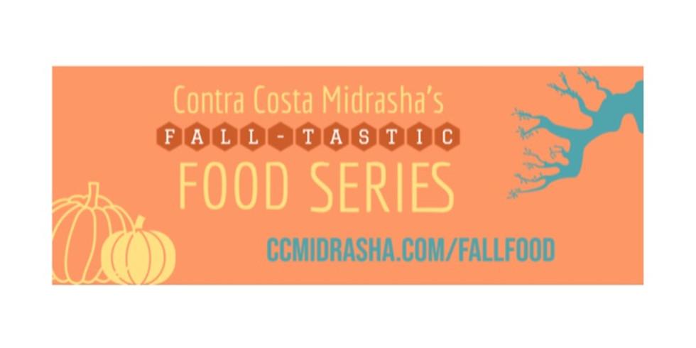 FALL/WINTER-TASTIC FOOD SERIES - PART I