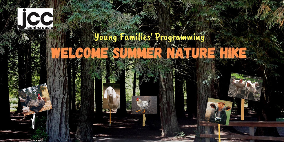 WELCOME SUMMER NATURE HIKE