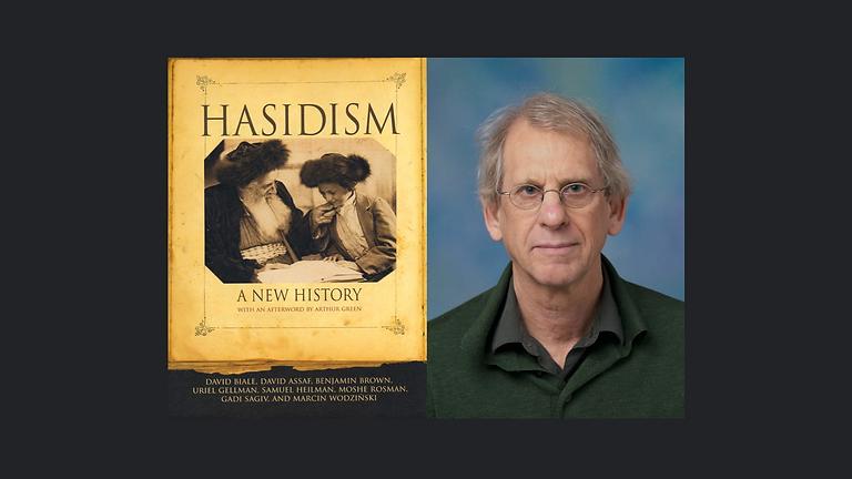 PROF. DAVID BIALE AND HASIDISM