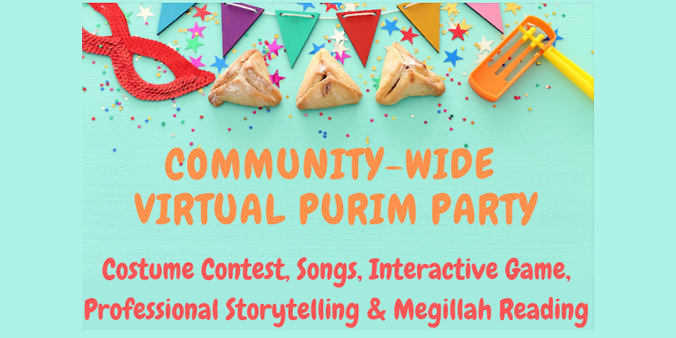 COMMUNITY-WIDE VIRTUAL PURIM PARTY
