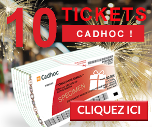 Gagnez 10 tickets CADHOC | Vip Concours.