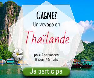 Gagnez un Voyage pour deux en Thaïlande | Vip Concours