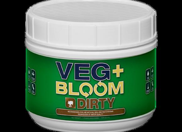 VEG+BLOOM DIRTY