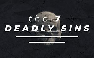 The 7 Deadly Sins.jpg