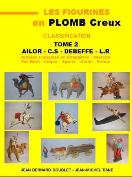 """""""Les Figurines en Plomb Creux - Classification"""" Tome 2 - 21X29,7"""