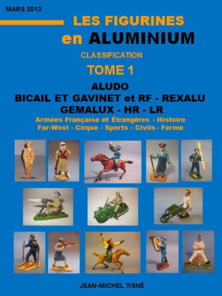 """Les Figurines en Aluminium - Classification"" Tome 1 - 21X29,7cm"