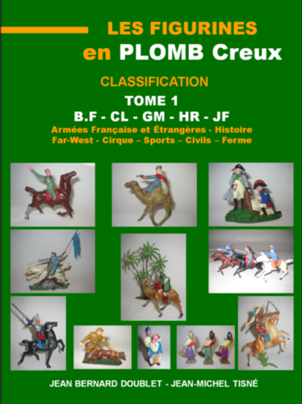 """Les Figurines en Plomb Creux - Classification"" Tome 1 - 21X29,7 cm"