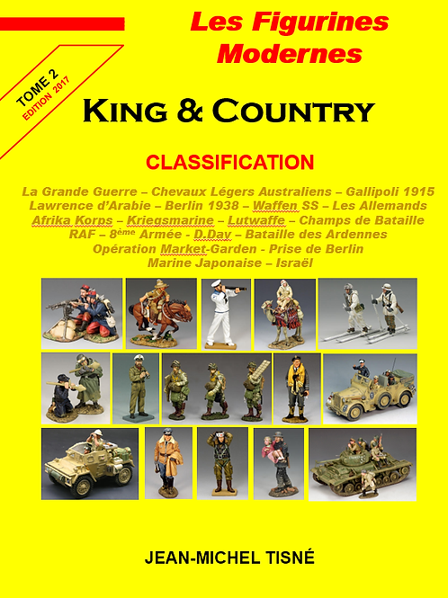 """""""Les figurines Modernes King & Country"""" - tome 2 - """"Les Grandes Guerres"""""""