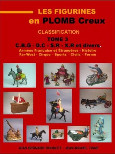 """Les Figurines en Plomb Creux - Classification"" Tome 3 -21 X 29,7 cm"