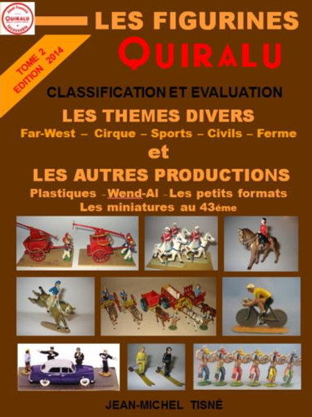 """""""Les Figurines Quiralu"""" tome 2 Les thèmes divers - 21 x 29,7 cm"""
