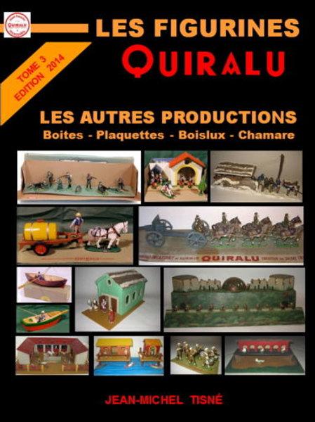 """Les Figurines Quiralu"" tome 3 Les autres productions  - 21 x 29,7 cm"