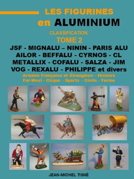 """Les Figurines en Aluminium - Classification"" Tome 2 - 21X29,7 cm"